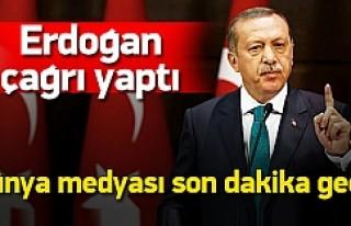 Erdoğan'ın çağrısı dünya medyasında