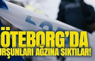 Göteborg'da bir kişiyi ağzından kurşunladılar