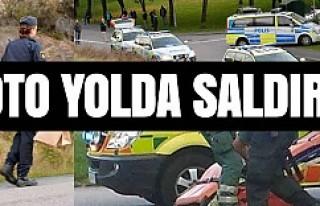 Göteborg yolunda silahlı saldırı
