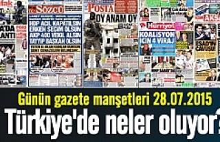 Günün gazete manşetleri 28.07.2015