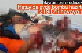 Hatay'da evde bomba yapan IŞİD'liler havaya...