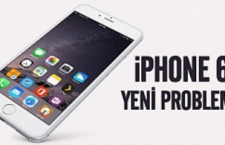 iPhone 6s'de yeni sorun!