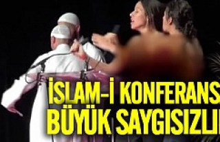 İslami konferansta büyük saygısızlık!