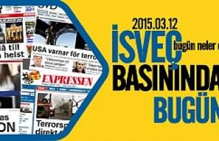 İsveç Basını bugün neler yazdı? 12.03.2015