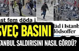İsveç basını İstanbul'daki terör saldırısını...