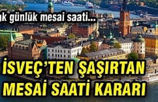 İsveç'te 6 saatlik mesai yaygınlaşıyor