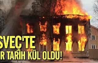 İsveç'te bir tarih kül oldu