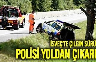 İsveç'te çılgın sürücü polisi yoldan...