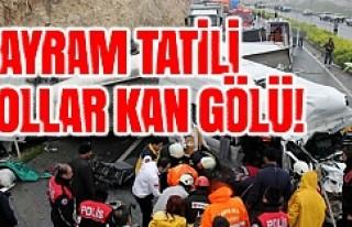 Savaş değil Bayram Tatili ama 64 ölü, 312 yaralı