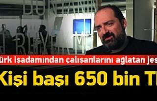 Türk işadamı çalışanlarına 27 milyon dolar...