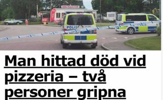 İsveç'te pizza dükkanın karşısında bir kişi ölü bulundu