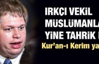 Kur'an-ı Kerim yakan Danimarka'lıdan yeni provokasyon!