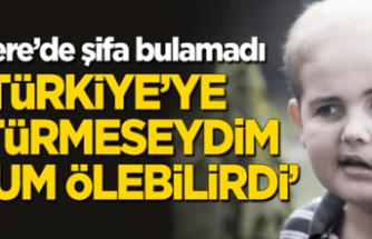 İngiliz annenin oğlunu Türk doktorları kurtardı