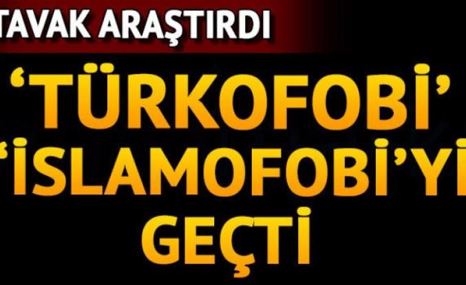 Türkfobisi İslamfobiyi geçti
