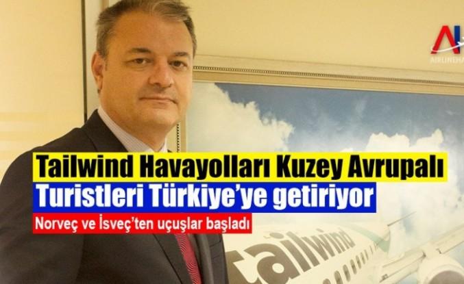 Tailwind Havayolları İsveç ve Norveç'ten Türkiye'ye uçuşlara başladı