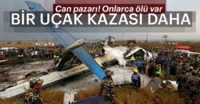 Bir uçak kazası daha!