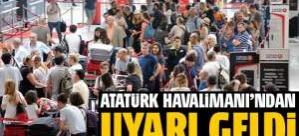 Atatürk Havalimanı'nda yoğunluk