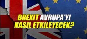 Brexit AB'yi nasıl değiştirecek?