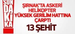 Şırnak'ta Skorsky helikopteri düştü